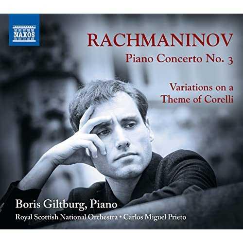 Boris Giltburg: Rachmaninov - Piano Concerto no.3, Variations on a Theme of Corelli (24/96 FLAC)