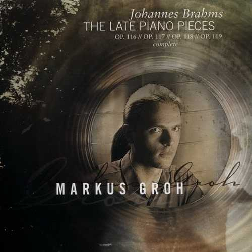 Groh: Brahms - The Late Piano Pieces FLAC)