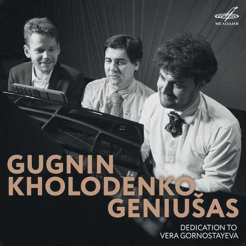 Gugnin, Kholodenko, Geniusas - Dedication to Vera Gornostayeva (24/96 FLAC)