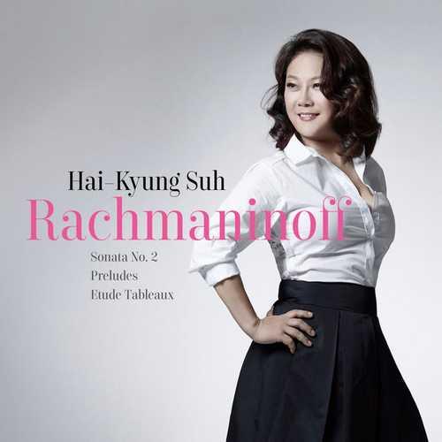 Hai-Kyung Suh: Rachmaninoff - Sonata no.2, Preludes, Etude Tableaux (24/44 FLAC)