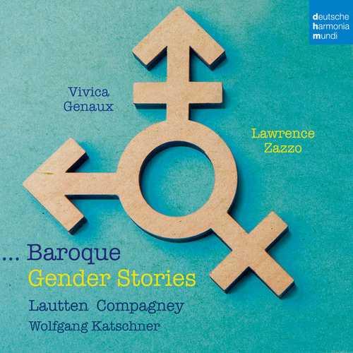 Vivica Genaux, Lawrence Zazzo: ...Baroque. Gender Stories (24/96 FLAC)