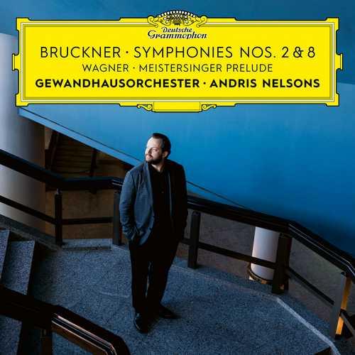 Nelsons: Bruckner - Symphonies no.2 & 8, Wagner - Meistersinger Prelude (24/192 FLAC)