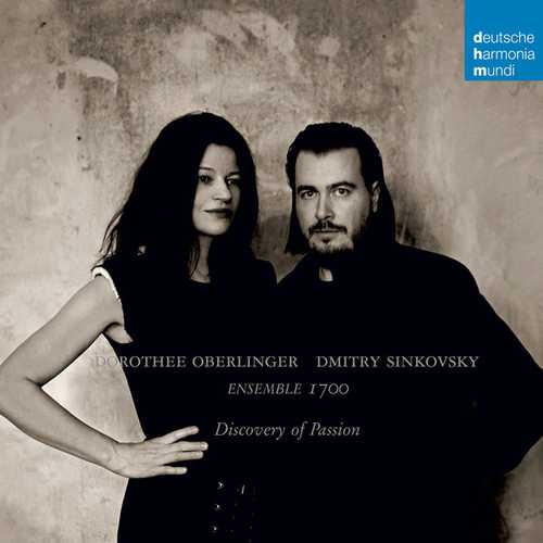 Dorothee Oberlinger, Dmitry Sinkovsky, Ensemble 1700: Discovery of Passion (24/48 FLAC)