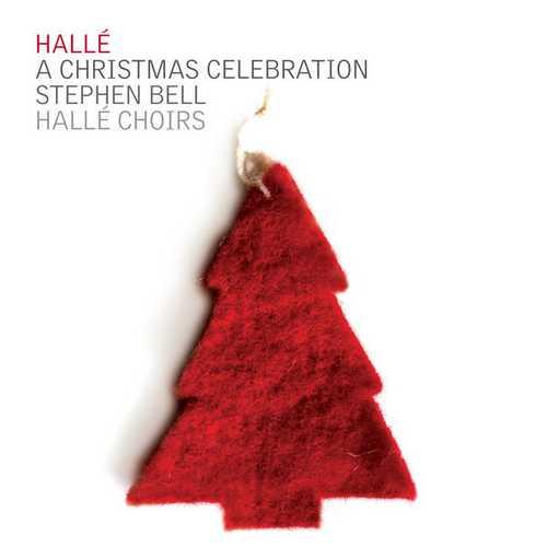 Bell, Hallé: A Christmas Celebration (24/44 FLAC)