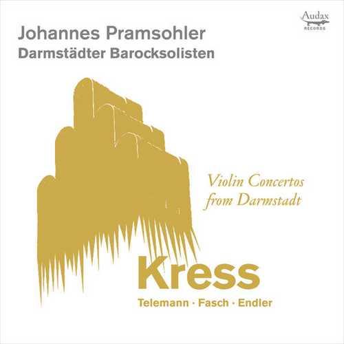 Pramsohler: Violin Concertos from Darmstadt (24/96 FLAC)