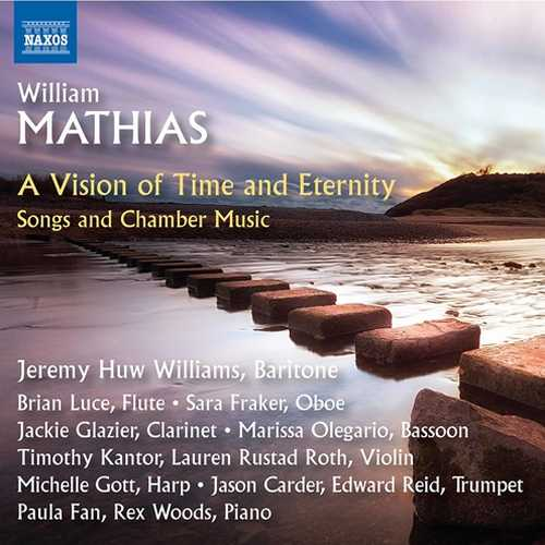 William Mathias: A Vision of Time and Eternity. Songs and Chamber Music (24/96 FLAC)
