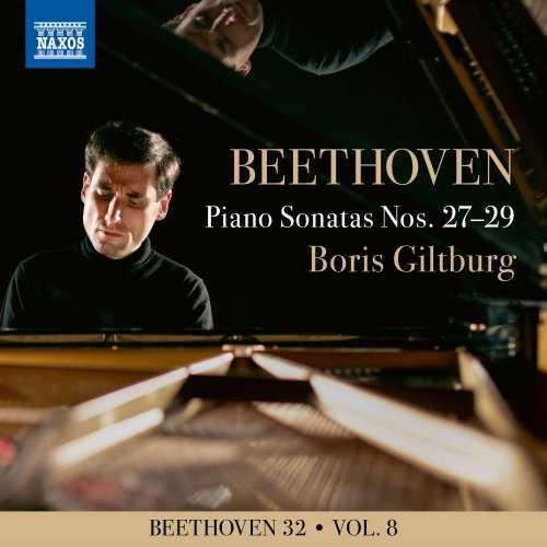 Boris Giltburg - Beethoven 32 Vol.8. Piano Sonatas Nos. 27-29 (24/96 FLAC)