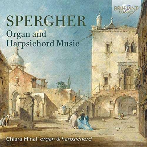 Chiara Minali: Spergher- Organ and Harpsichord Music (24/96 FLAC)