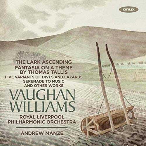 Ehnes, Manze: Vaughan Williams - The Lark Ascending, Fantasia on a Theme By Thomas Tallis (24/96 FLAC)