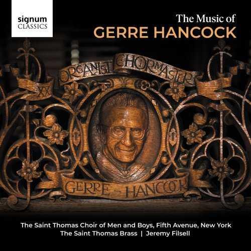 Filsell: The Music of Gerre Hancock (24/96 FLAC)