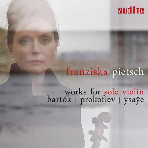 Franziska Pietsch: Bartok, Prokofiev, Ysaye - Works for Solo Violin (24/96 FLAC)