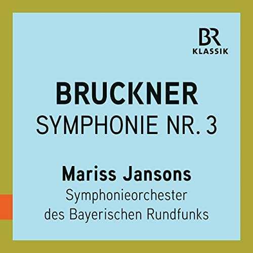 Jansons: Bruckner - Symphony no.3 (24/48 FLAC)