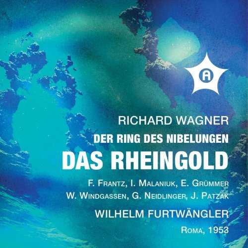 Furtwängler: Wagner - Das Rheingold WWV86A. Remastered 2021 (24/48 FLAC)