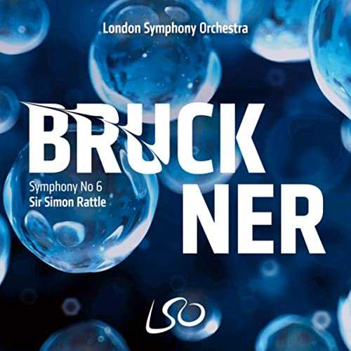 Rattle: Bruckner - Symphony no.6 (24/96 FLAC)