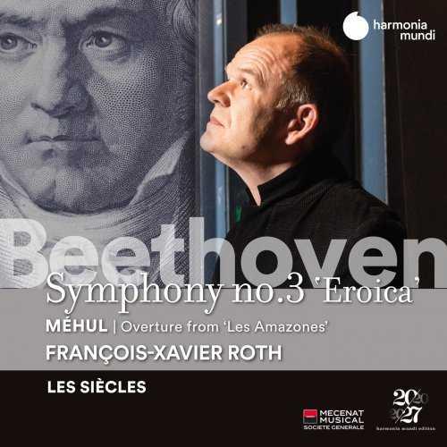 Roth: Beethoven - Symphony no.3, Méhul: Les Amazones - Overture (24/96 FLAC)