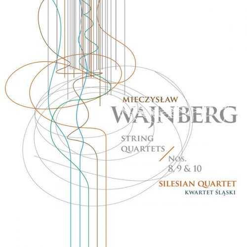 Silesian Quartet: Weinberg - String Quartets no.8-10 (24/96 FLAC)