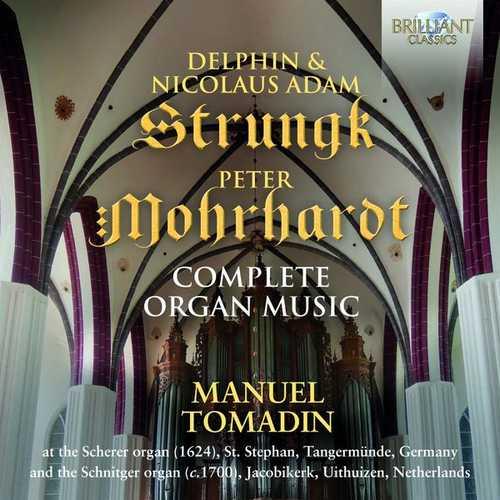 Tomadin: Strungk, Morhardt - Complete Organ Music (24/96 FLAC)