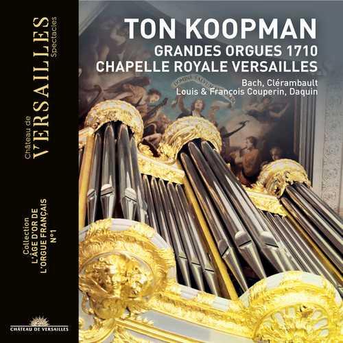 Ton Koopman - Grandes Orgues 1710 (24/96 FLAC)