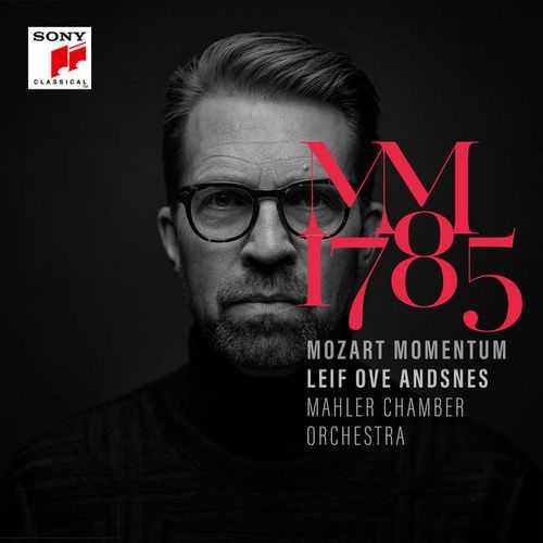 Leif Ove Andsnes: Mozart Momentum - 1785 (24/96 FLAC)