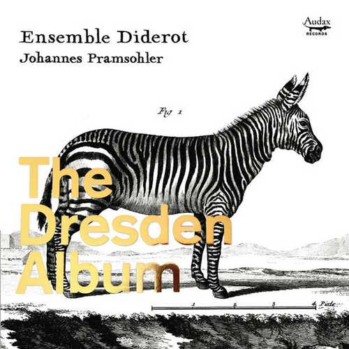 Ensemble Diderot: Chamber Music from The Dresden Court (24/96 FLAC)