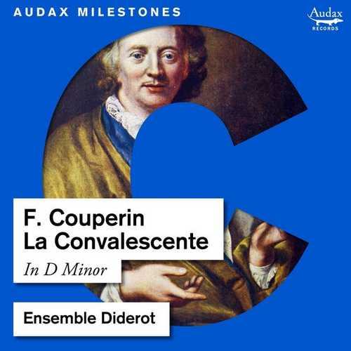 Ensemble Diderot: Couperin - La Convalescente (24/96 FLAC)