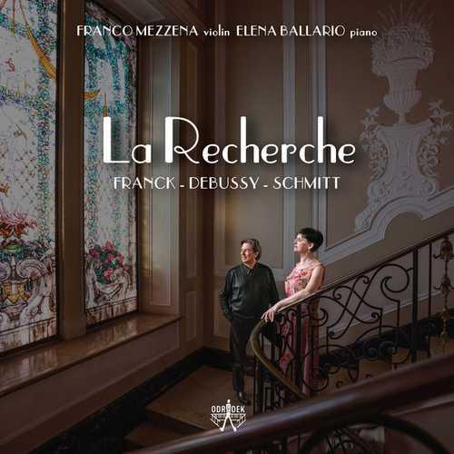 Franco Mezzena, Elena Ballario: Franck, Debussy, Schmitt - La Recherche (24/96 FLAC)