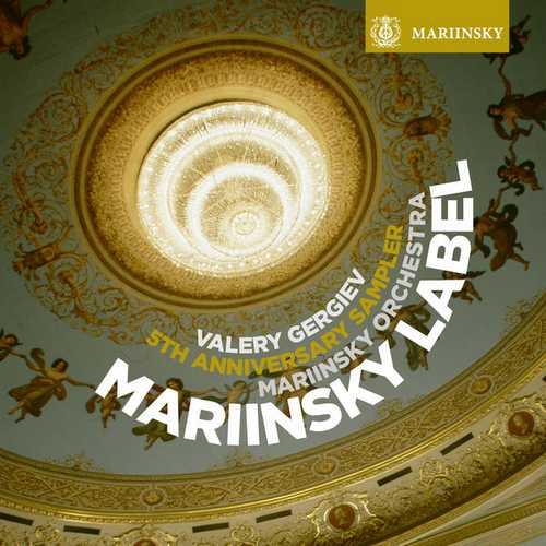 Gergiev: Mariinsky Label 5th Anniversaty Sampler (24/96 FLAC)