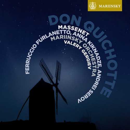 Gergiev: Massenet - Don Quichotte (24/96 FLAC)