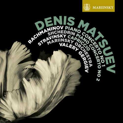 Matsuev, Gergiev: Rachmaninov - Piano Concerto no.1, Stravinsky - Capriccio, Shchedrin - Piano Concerto no.2 (24/96 FLAC)