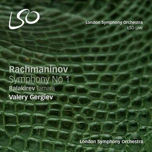 Gergiev: Rachmaninov - Symphony no.1, Balakirev - Tamara (24/96 FLAC)