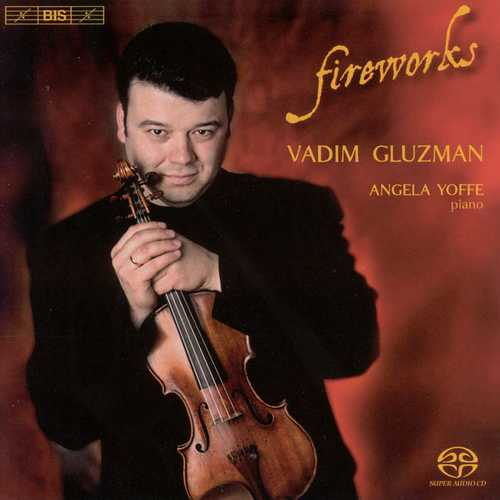 Vadim Gluzman, Angela Yoffe - Fireworks (24/44 FLAC)