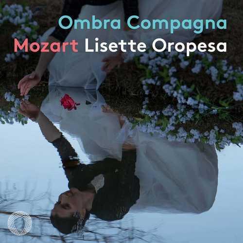 Lisette Oropesa: Mozart - Ombra Compagna (24/192 FLAC)