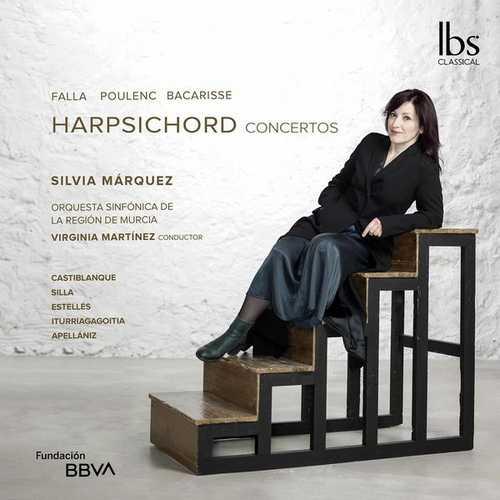 Silvia Márquez: Falla, Poulenc, Bacarisse - Harpsichord Concertos (24/48 FLAC)