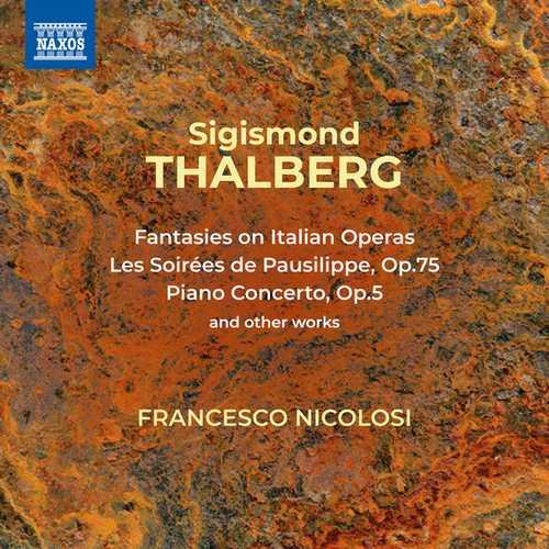 Francesco Nicolosi: Thalberg - Piano Works (FLAC)