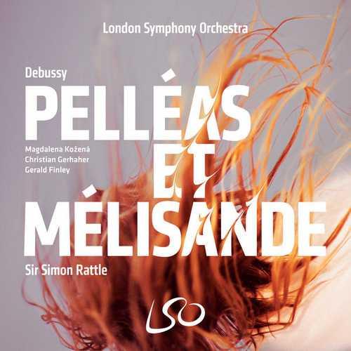 Rattle: Debussy - Pelléas et Mélisande (24/96 FLAC)