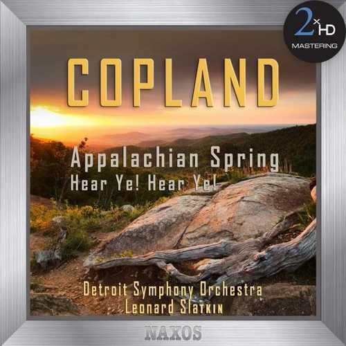 Slatkin: Copland - Appalachian Spring, Hear Ye! Hear Ye! (24/96 FLAC)