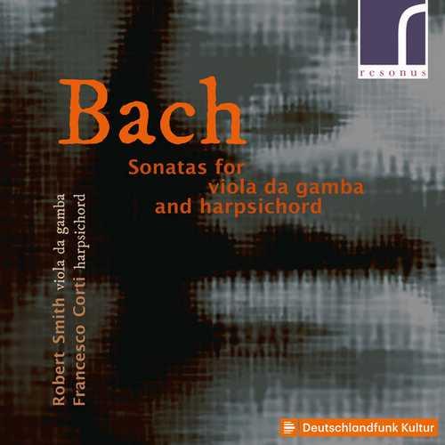 Smith, Corti: Bach - Sonatas for Viola da Gamba and Harpsichord (24/48 FLAC)