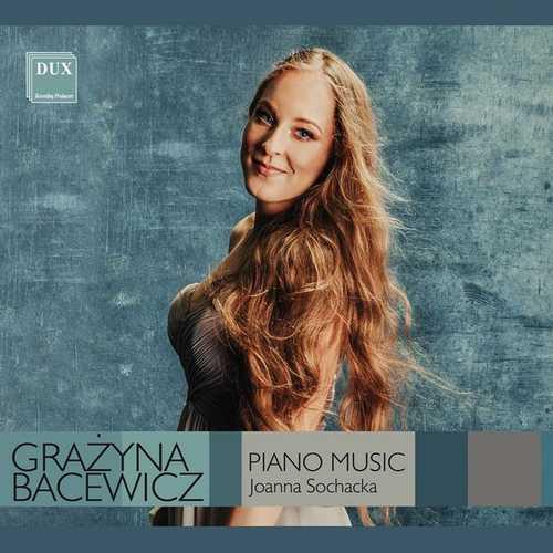 Sochacka: Bacewicz - Piano Music (24/96 FLAC)