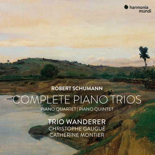 Trio Wanderer: Schumann - Complete Piano Trios, Piano Quartet, Piano Quintet (24/192 FLAC)