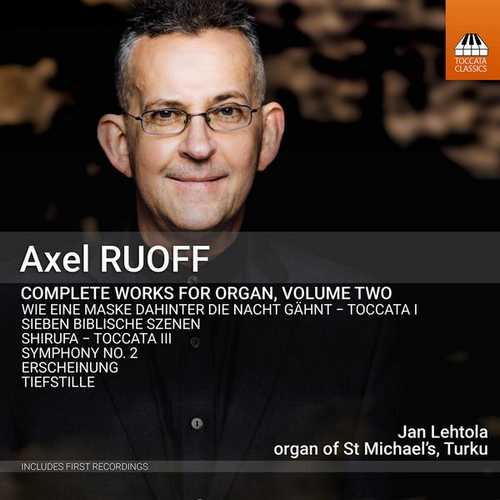 Axel Ruoff - Complete Works for Organ vol.2 (FLAC)