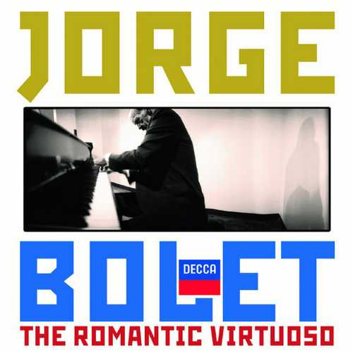Jorge Bolet - The Romantic Virtuoso (FLAC)