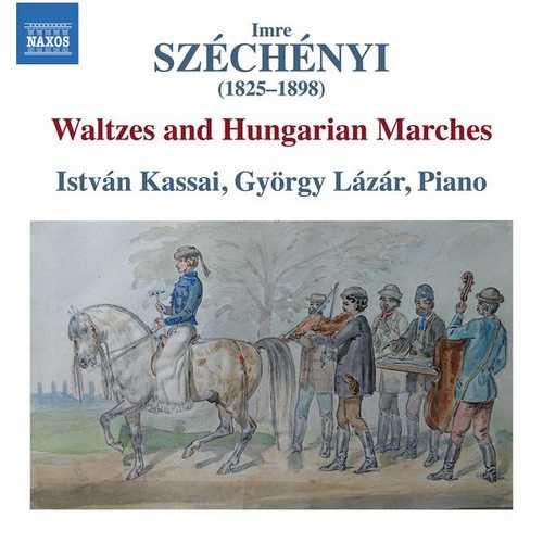 Kassai, Lázár: Széchényi - Waltzes and Hungarian Marches (24/96 FLAC)