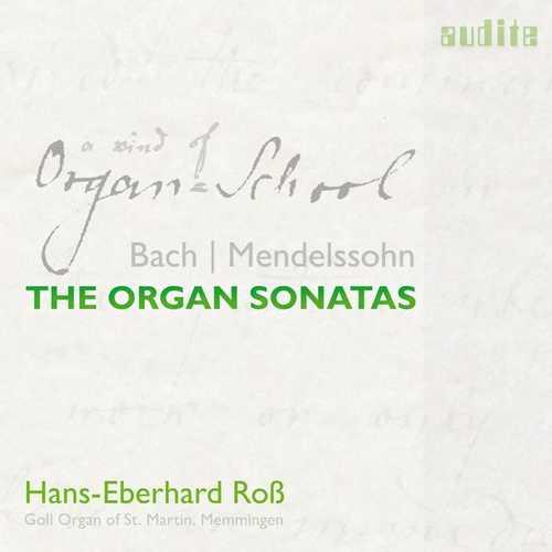 Ross: Bach, Mendelssohn - The Organ Sonatas (24/96 FLAC)