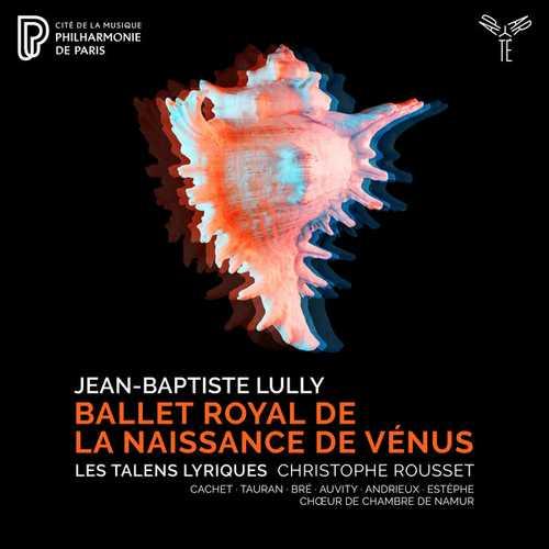 Rousset: Lully - Ballet Royal de la Naissance de Vénus (24/96 FLAC)