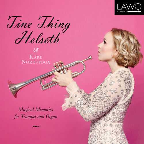 Tine Thing Helseth, Kåre Nordstoga - Magical Memories For Trumpet and Organ (24/192 FLAC)