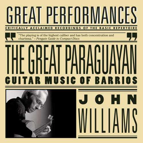 Williams: The Great Paraguayan - Guitar Music of Barrios (FLAC)