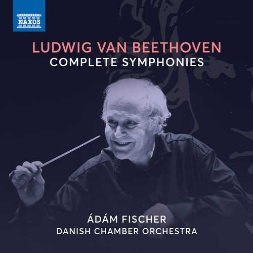 Ádám Fischer: Beethoven - Complete Symphonies (FLAC)