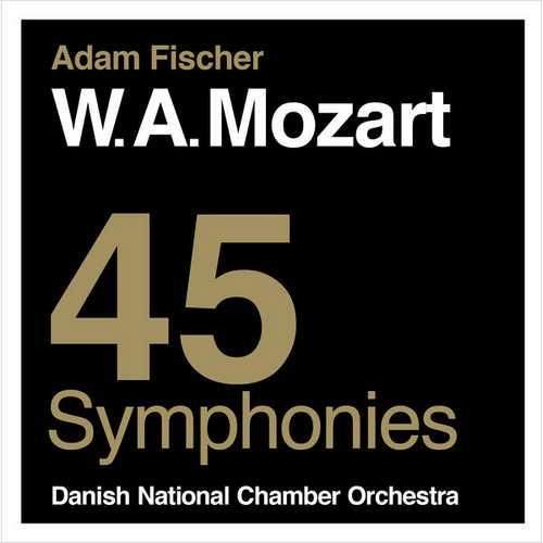Ádám Fischer: Mozart - 45 Symphonies (FLAC)