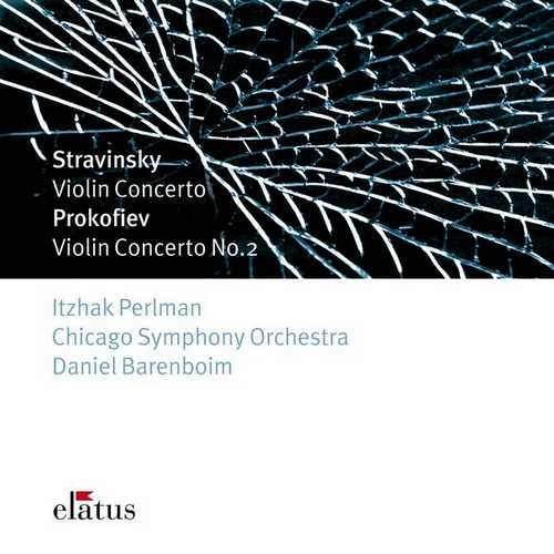 Perlman, Barenboim: Stravinsky - Violin Concerto, Prokofiev - Violin Concerto no.2 (FLAC)