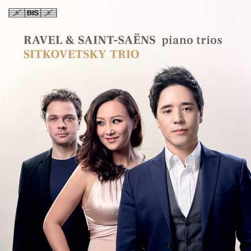 Sitkovetsky Trio: Ravel & Saint-Saëns - Piano Trios (24/96 FLAC)